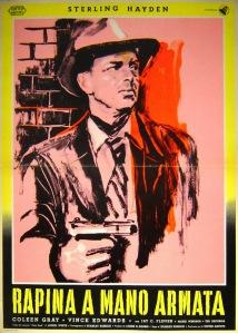 RAPINA A MANO ARMATA - Italian Poster 1